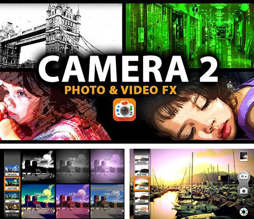 Download Camera 2 for Android phones and tablets.