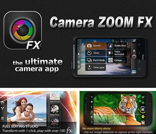Download Camera zoom FX for Android phones and tablets.