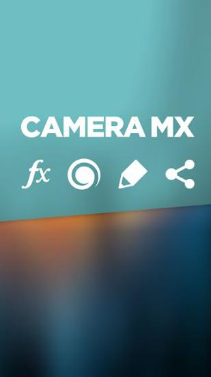 Download Camera MX for Android phones and tablets.