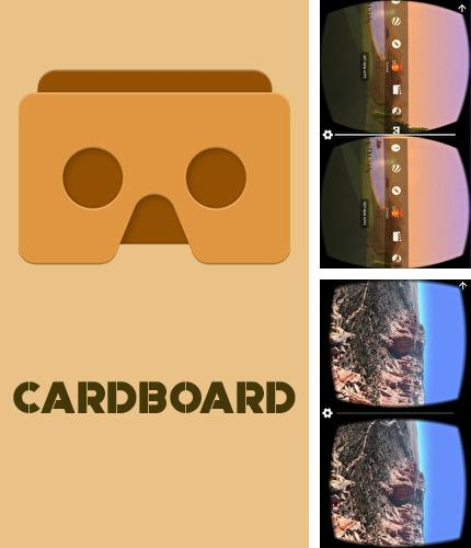 Besides Clean share Android program you can download Cardboard for Android phone or tablet for free.