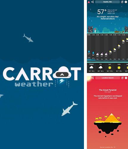 Besides Seeder Android program you can download CARROT Weather for Android phone or tablet for free.