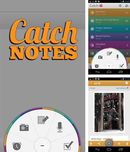 Download Catch notes for Android phones and tablets.