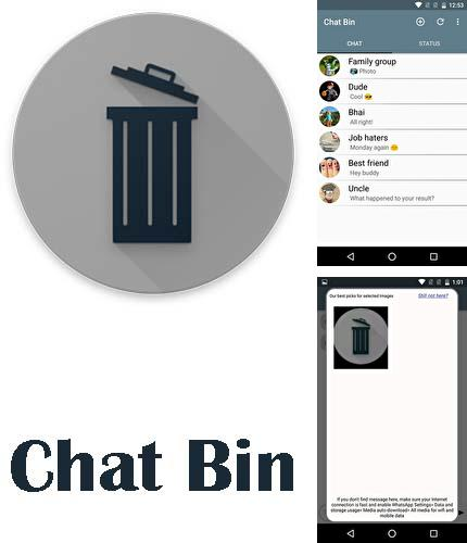 Download Chat bin: Recover deleted chat for Android phones and tablets.