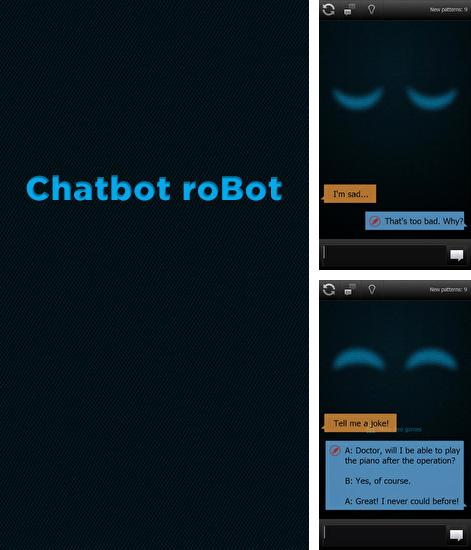 Besides Black player EX Android program you can download Chatbot: Robot for Android phone or tablet for free.