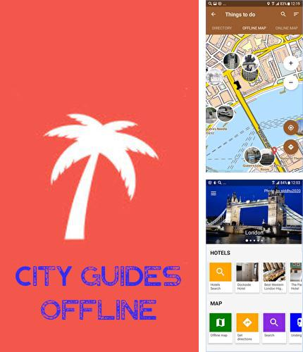 Download City guides offline for Android phones and tablets.