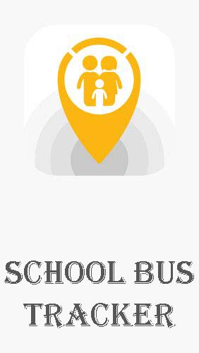 Closer - Parents (School bus tracker)