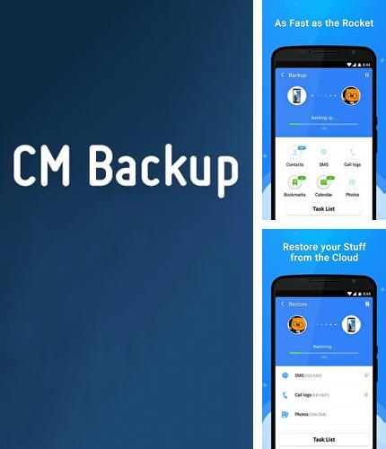 Besides Turbo VPN Android program you can download CM Backup for Android phone or tablet for free.