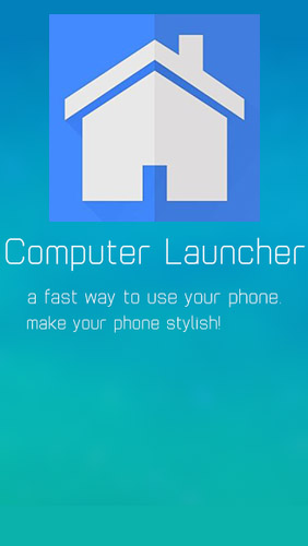 Computer Launcher for Android – download for free