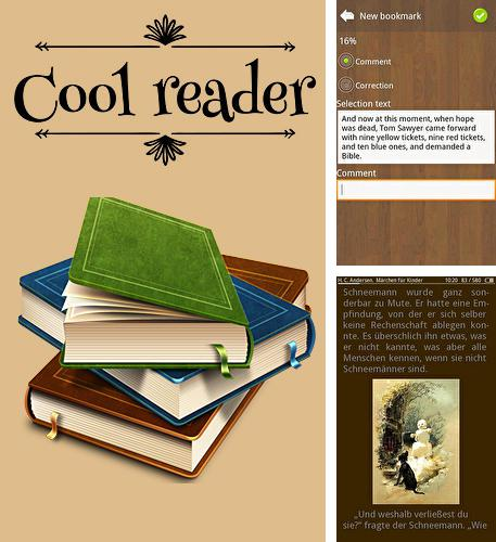 Besides Mobile Noter Android program you can download Cool reader for Android phone or tablet for free.