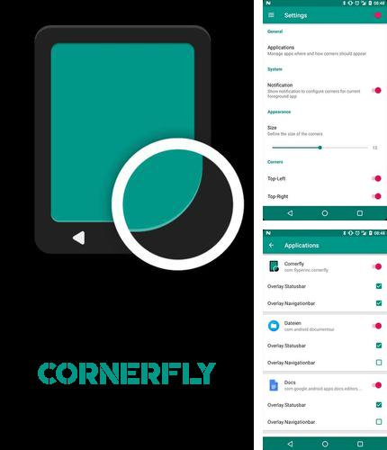 Besides T2S: Text to voice - Read aloud Android program you can download Cornerfly for Android phone or tablet for free.