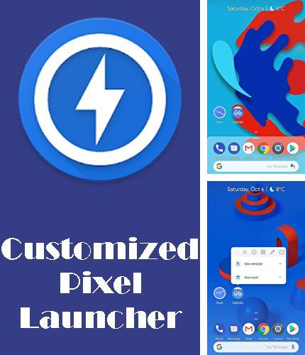 Besides ZUI Locker Android program you can download CPL - Customized pixel launcher for Android phone or tablet for free.