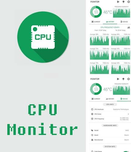 Descargar gratis CPU monitor - Temperature, usage, performance para Android. Apps para teléfonos y tabletas.
