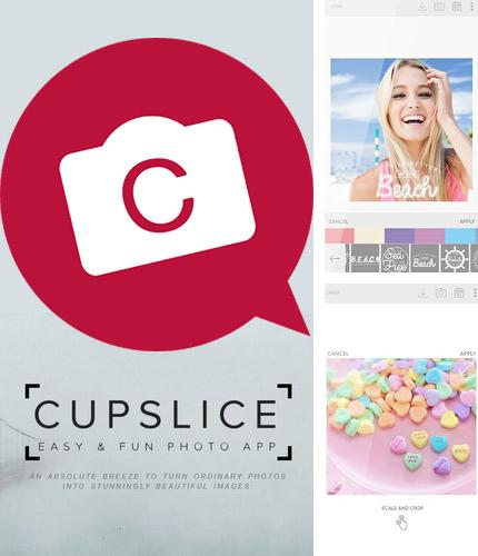 Besides Status saver - Whats status video download app Android program you can download Cupslice photo editor for Android phone or tablet for free.