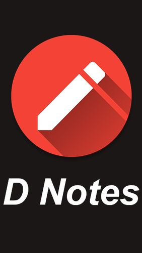 D notes - Notes, lists & photos