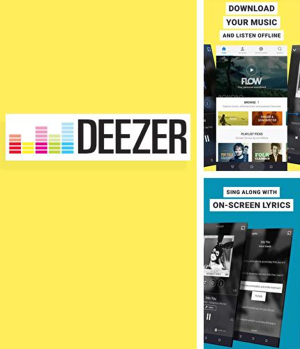 Besides Calorie counter Android program you can download Deezer: Music for Android phone or tablet for free.