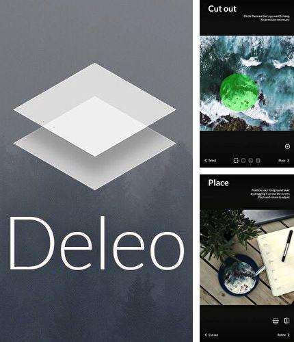 Besides Icon organizer Android program you can download Deleo - Combine, blend, and edit photos for Android phone or tablet for free.