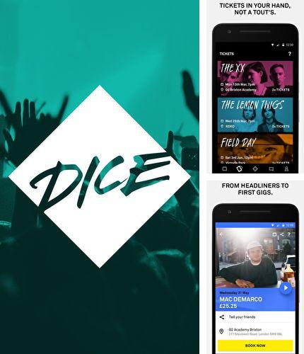 Besides BlaBlaCar Android program you can download DICE: Tickets for gigs, clubs & festivals for Android phone or tablet for free.