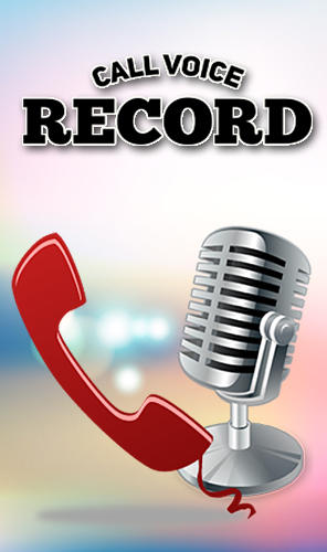 Call voice record