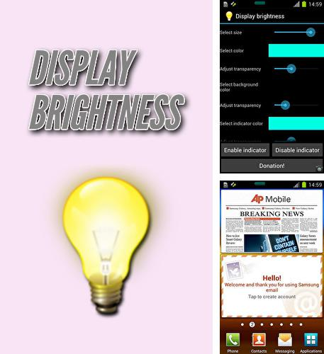 Besides Jango radio Android program you can download Display brightness for Android phone or tablet for free.