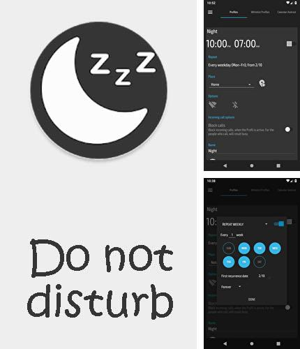 Besides WhatsApp messenger Android program you can download Do not disturb - Call blocker for Android phone or tablet for free.