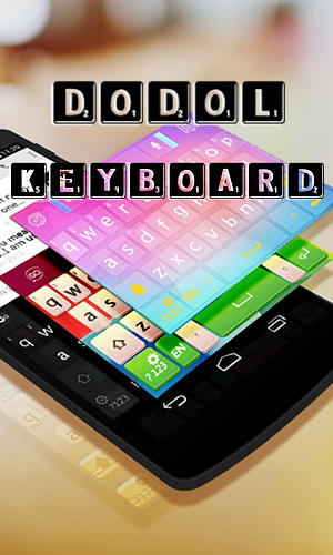 Dodol keyboard for Android – download for free