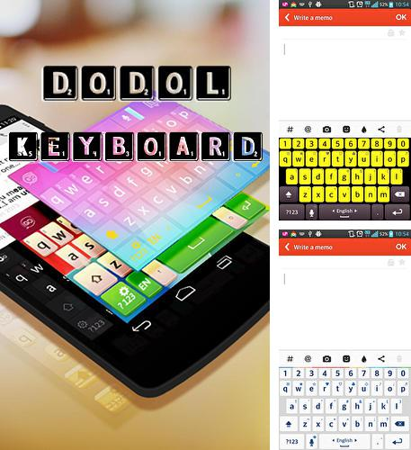 Besides Fonteee: Text on photo Android program you can download Dodol keyboard for Android phone or tablet for free.