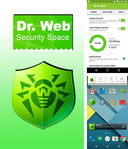 Download Dr.Web Security space for Android phones and tablets.