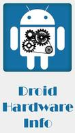 Download Droid hardware info for Android - best program for phone and tablet.