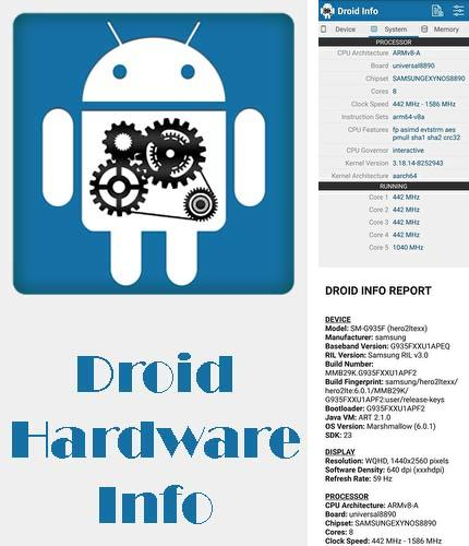 Besides DU Launcher Android program you can download Droid hardware info for Android phone or tablet for free.
