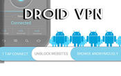 Download Droid VPN for Android - best program for phone and tablet.