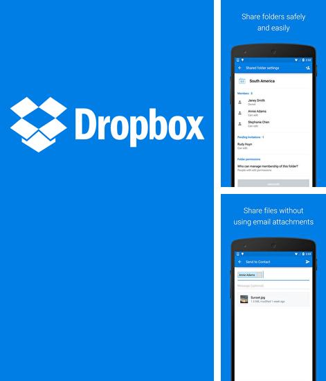 Besides World around me Android program you can download Dropbox for Android phone or tablet for free.