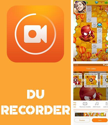 Download DU recorder – Screen recorder, video editor, live for Android phones and tablets.
