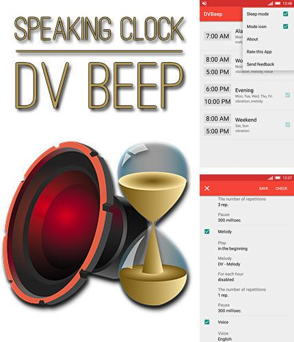 Besides LED blinker Android program you can download Speaking clock: DV beep for Android phone or tablet for free.