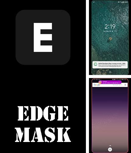 除了Weather live Android程序可以下载EDGE MASK - Change to unique notification design的Andr​​oid手机或平板电脑是免费的。