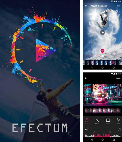 Besides Hooks - Alerts & notifications Android program you can download Efectum – Slow motion, reverse cam, fast video for Android phone or tablet for free.