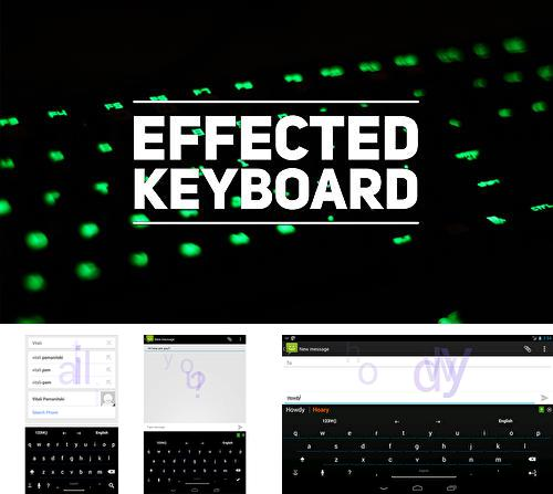Besides Windows 8+ launcher Android program you can download Effected keyboard for Android phone or tablet for free.