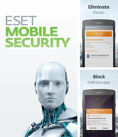 Download ESET: Mobile Security for Android phones and tablets.