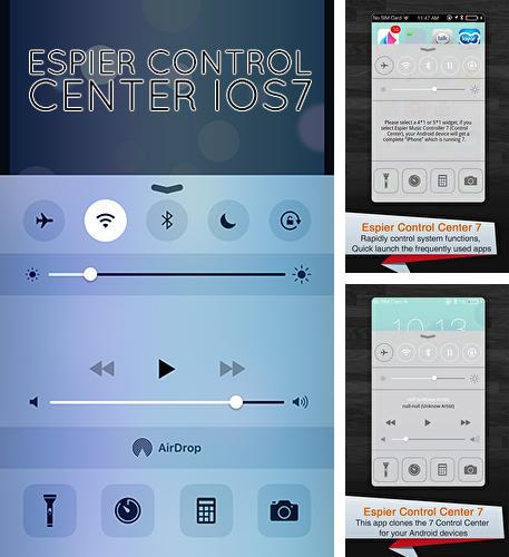 Outre le programme CM Transfer - Share any files with friends nearby pour Android vous pouvez gratuitement télécharger Espier control center iOs7 sur le portable ou la tablette Android.