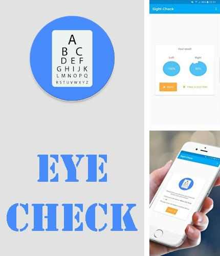 Besides Hola launcher Android program you can download Eye check - Sight test for Android phone or tablet for free.