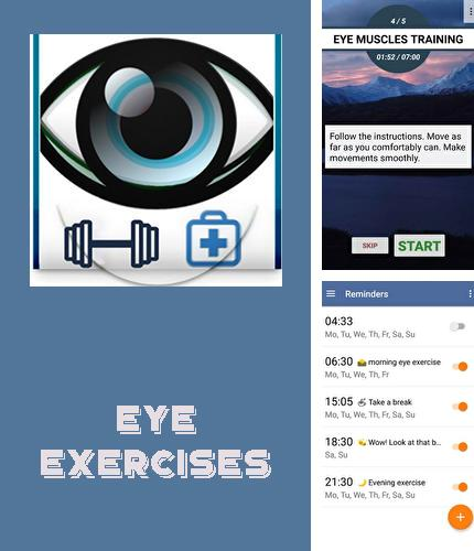 Besides Mobile Church: Bible Android program you can download Eye exercises for Android phone or tablet for free.