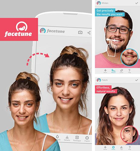 Download Facetune for Android phones and tablets.