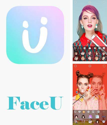 Besides EDGE MASK - Change to unique notification design Android program you can download FaceU - Inspire your beauty for Android phone or tablet for free.
