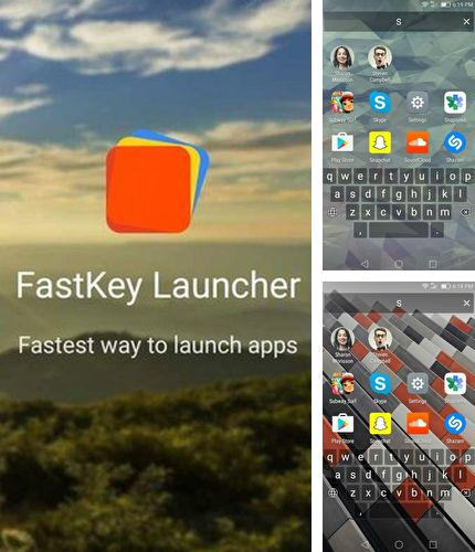 Download FastKey launcher for Android phones and tablets.