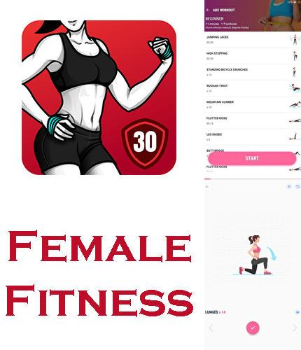 Besides The Cleaner: Boost and Clean Android program you can download Female fitness - Women workout for Android phone or tablet for free.