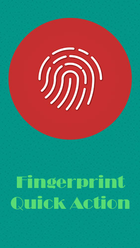 Fingerprint quick action