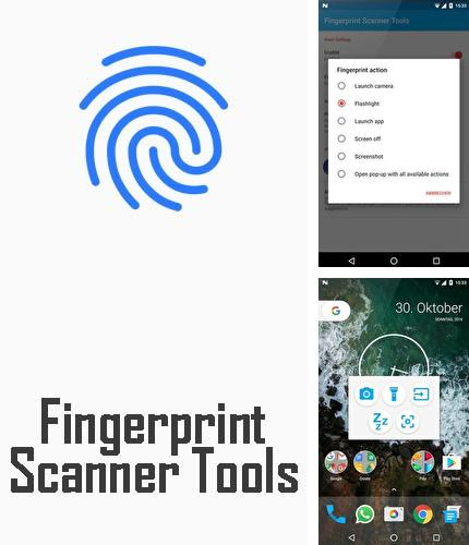 Besides Screener Android program you can download Fingerprint scanner tools for Android phone or tablet for free.