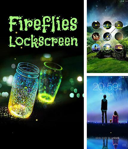 Besides Flyne Android program you can download Fireflies: Lockscreen for Android phone or tablet for free.