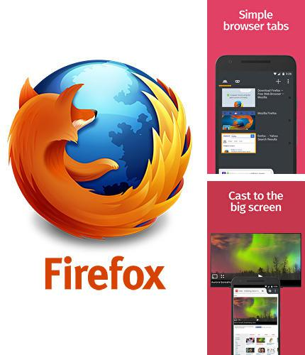 Besides Timely alarm clock Android program you can download Mozilla Firefox for Android phone or tablet for free.