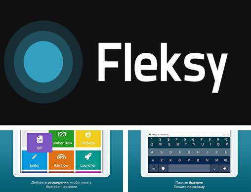 Besides ChefsFeed - Dine like a pro Android program you can download Fleksy for Android phone or tablet for free.