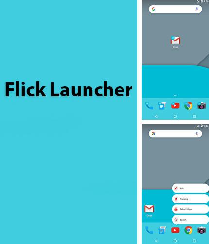 Besides Memory Cleaner Android program you can download Flick Launcher for Android phone or tablet for free.